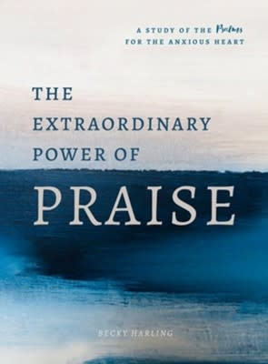 Extraordinary Power of Praise  0091