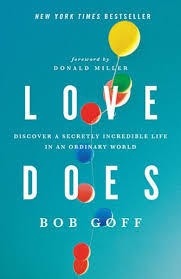 Goff, Bob Love Does: Discover a Secretly 3758