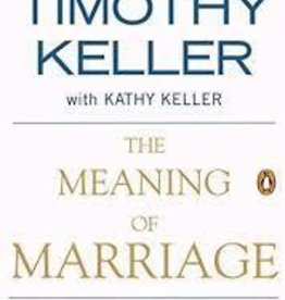 Keller, Timothy Meaning of Marriage 1870