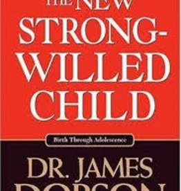 Dobson, James C New Strong-Willed Child 6222