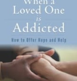 Jantz, Gregory When a Loved one is Addicted 9880