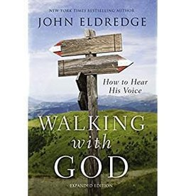 Eldredge, John Walking with God: How to Hear His Voice
