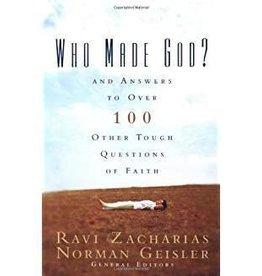 Zacharias & Geisler Who Made God? 7104