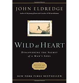 Eldredge, John Wild at Heart - revised 0399