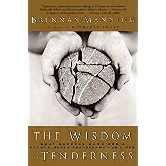 Manning, Brennan Wisdom of Tenderness 4467