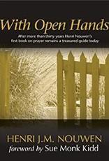 Nouwen, Henri With Open Hands 0643