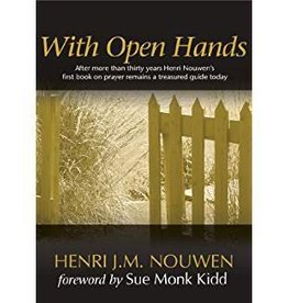 Nouwen, Henri With Open Hands 0643