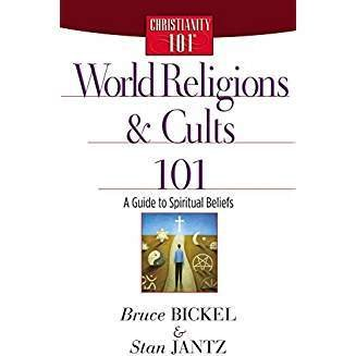 Bickel/Jantz World Religions and Cults 101 2631