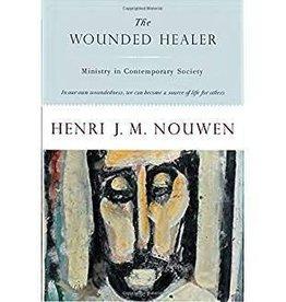 Nouwen, Henri Wounded Healer: Finding New Li