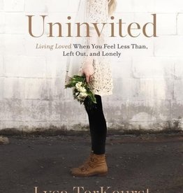 TerKeurst, Lisa Uninvited: Living Loved When You 5875