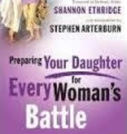 Ethridge, Shannon Preparing Your Daughter for Every Woman's Battle 8582