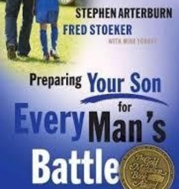 Arterburn, Stephen Preparing Your Son for Every Man's Battle 8568