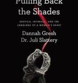 Gresh, Dannah Pulling Back the Shades