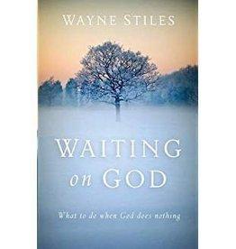 Wayne Stiles Waiting on God 8459
