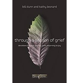 Dunn, Bill & Kathy Leonard Through a Season of Grief 0141