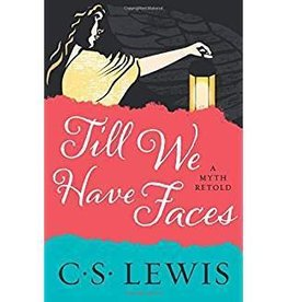 Lewis, C.S. Till We Have Faces - Lewis, C. S. 5419