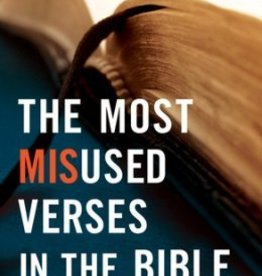 Bargerhuff, Eric J Most Misused Verses in the Bible, The 9369