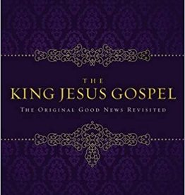McKnight, Scot King Jesus Gospel: The Original Good News Revisited 1456