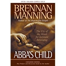 Manning, Brennan Abba's Child Expanded
