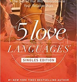 Chapman, Gary 5 Love Languages Singles Edition: The Secret that Will Revolutionize Your Relationships