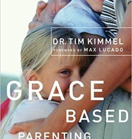 Kimmel, Tim Grace Based Parenting