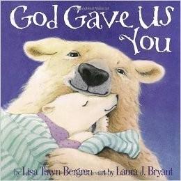 Bergren, Lisa Tawn God Gave Us You 3234