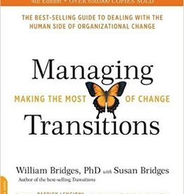 Bridges, William PhD Managing Transitions, updates 9653