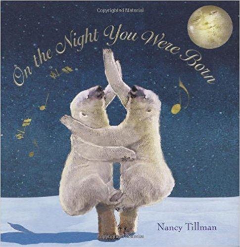 Tillman, Nancy On the Night You Were Born 6065