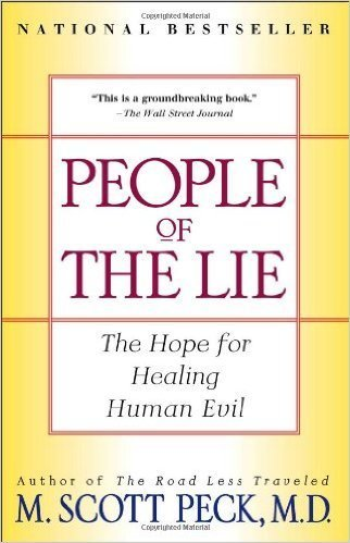 Peck, Scott People of the Lie: The Hope for Healing Human Evil 8594