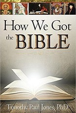 Jones, Timothy Paul How We Got the Bible 2164
