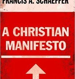 Schaeffer, Francis A Christian Manifesto, A 6923