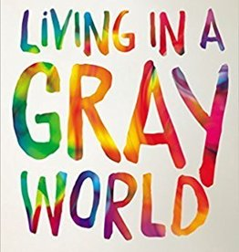 Sprinkle, Preston Living in a Gray World: A Christian Teen's Guide to Understanding Homosexuality