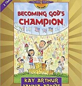 Arthur, Kay Becoming God's Champion: 2 Timothy