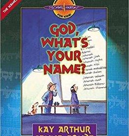 Arthur, Kay God, What's Your Name?
