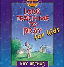 Arthur, Kay Lord, Teach Me to Pray for Kids 6661