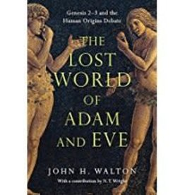 John Walton Lost World of Adam and Eve, The 4618