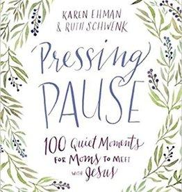 Ehman, Karen Pressing Pause 7797