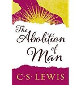 Lewis, C. S. Abolition of Man, The
