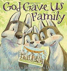 Lisa Tawn Bergren God Gave Us Family
