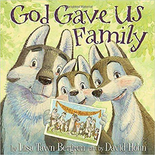 Lisa Tawn Bergren God Gave Us Family 8769