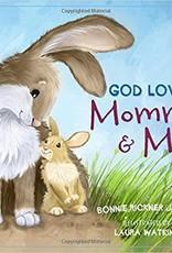 Jensen, Bonnie Rickner God Loves Mommy and Me 1781