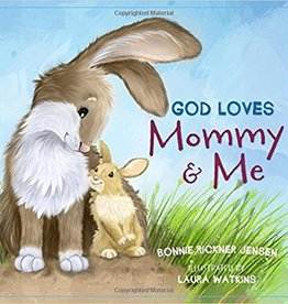 Jensen, Bonnie Rickner God Loves Mommy and Me 1781