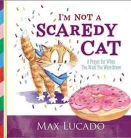 Lucado, Max I'm Not a Scaredy-Cat 4920