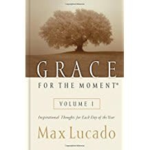 Lucado, Max Grace for the Moment 6249