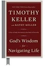 Keller, Timothy God's Wisdom For Navigating Life 2090