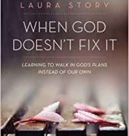 Voskamp, Ann When God Doesn't Fix It Study Guide: Learning to Walk in God's Plans Instead of Our Own (Study Guide)