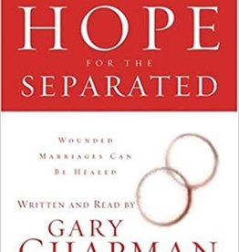 Chapman, Gary Hope for the Separated: Wounded Marriages Can Be Healed - Audio CD