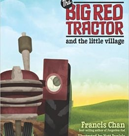Chan, Francis Big Red Tractor and the Little Village 4198