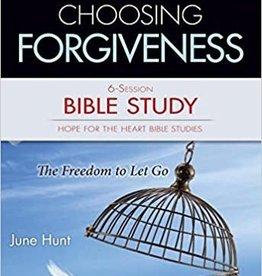 Hunt, June Choosing Forgiveness Bible Study  6-Session Bible Study