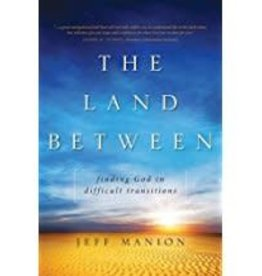 Maion, Jeff Land Between: Finding God 8668